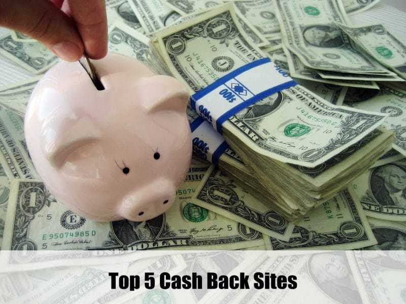 Top 5 Cash Back Sites