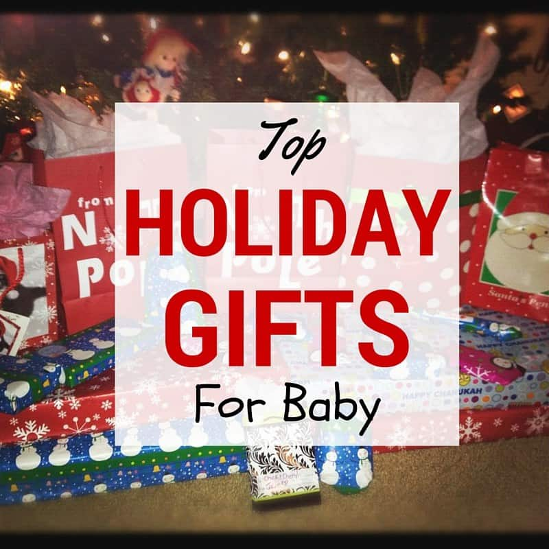 Top Holiday Gifts for Baby 2015