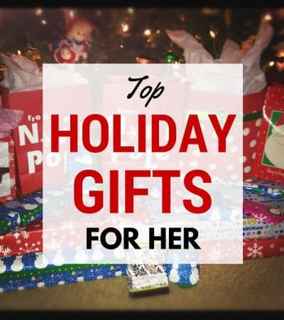 Top Holiday Gifts For Her