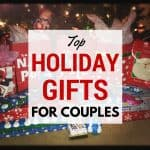 Top Holiday Gifts for Couples