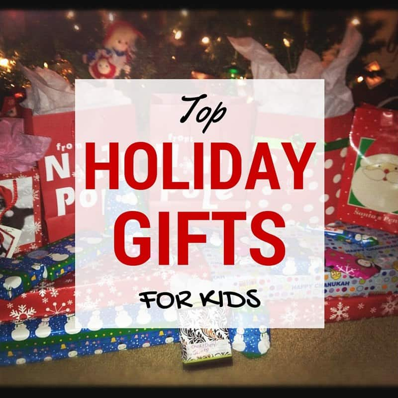 Top Holiday Gifts For KIDS