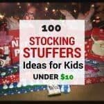 Stocking Stuffer Ideas for Kids Under $10