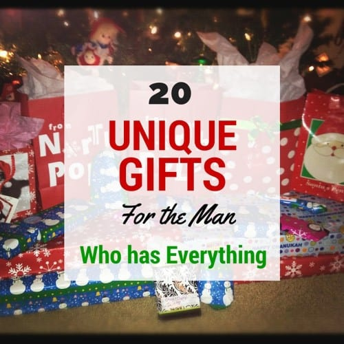 20 Unique Gifts for the Man Who Has Everything