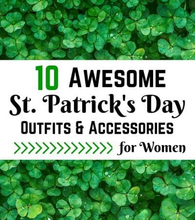 10 Awesome St. Patrick's Day Outfits & Accessories for Women
