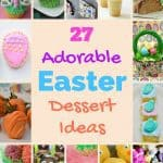 27 Adorable Easter Dessert Ideas
