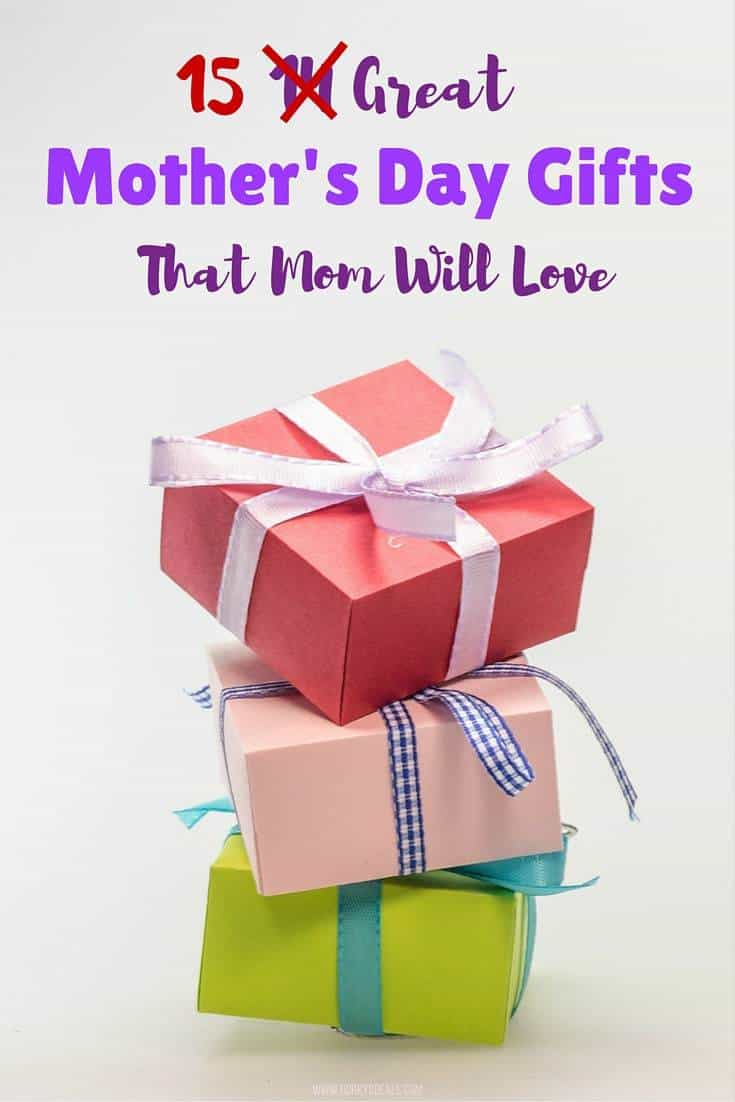 15 Great Mother's Day Gifts