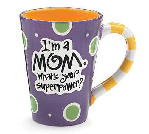 I'm a Mom. What's your super power Mug
