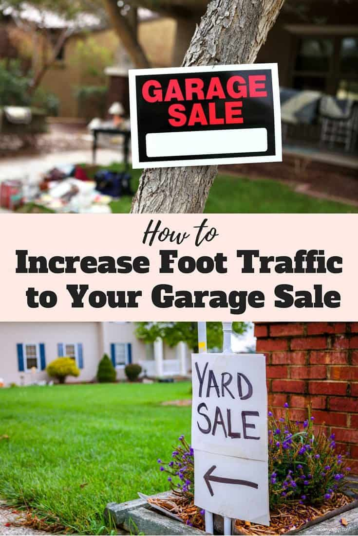 How to Increase Foot Traffic to Your Garage Sale