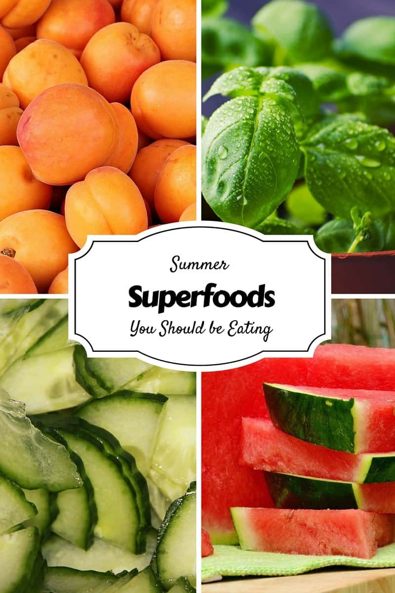Summer Superfoods You Should be Eating