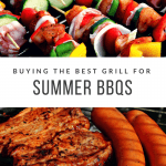 Buying the Best Grill for Summer BBQs