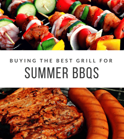 Buying the Best Grill for Summer Grilling