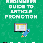 11 Article Promotion Strategies Every Blogger Needs to Know
