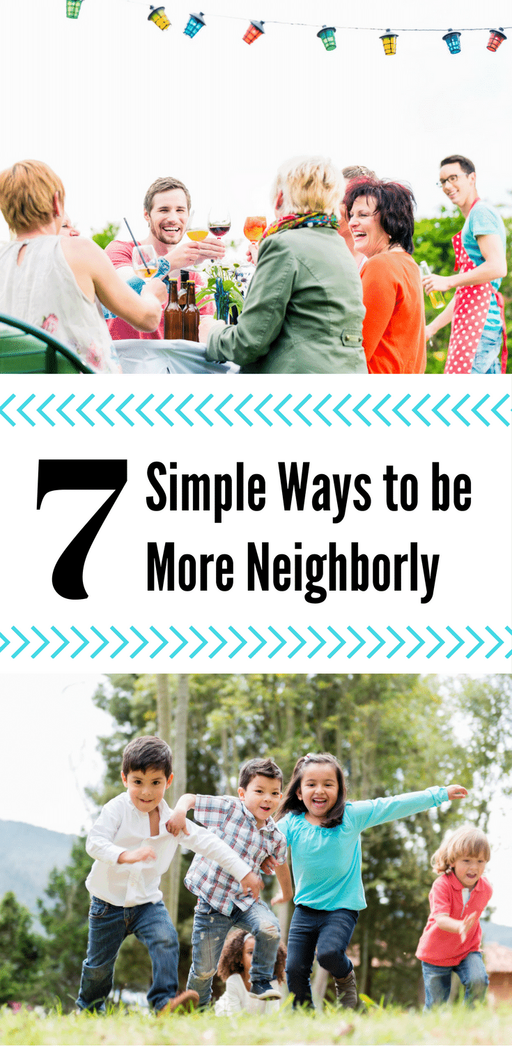 7 Simple Ways to be More Neighborly