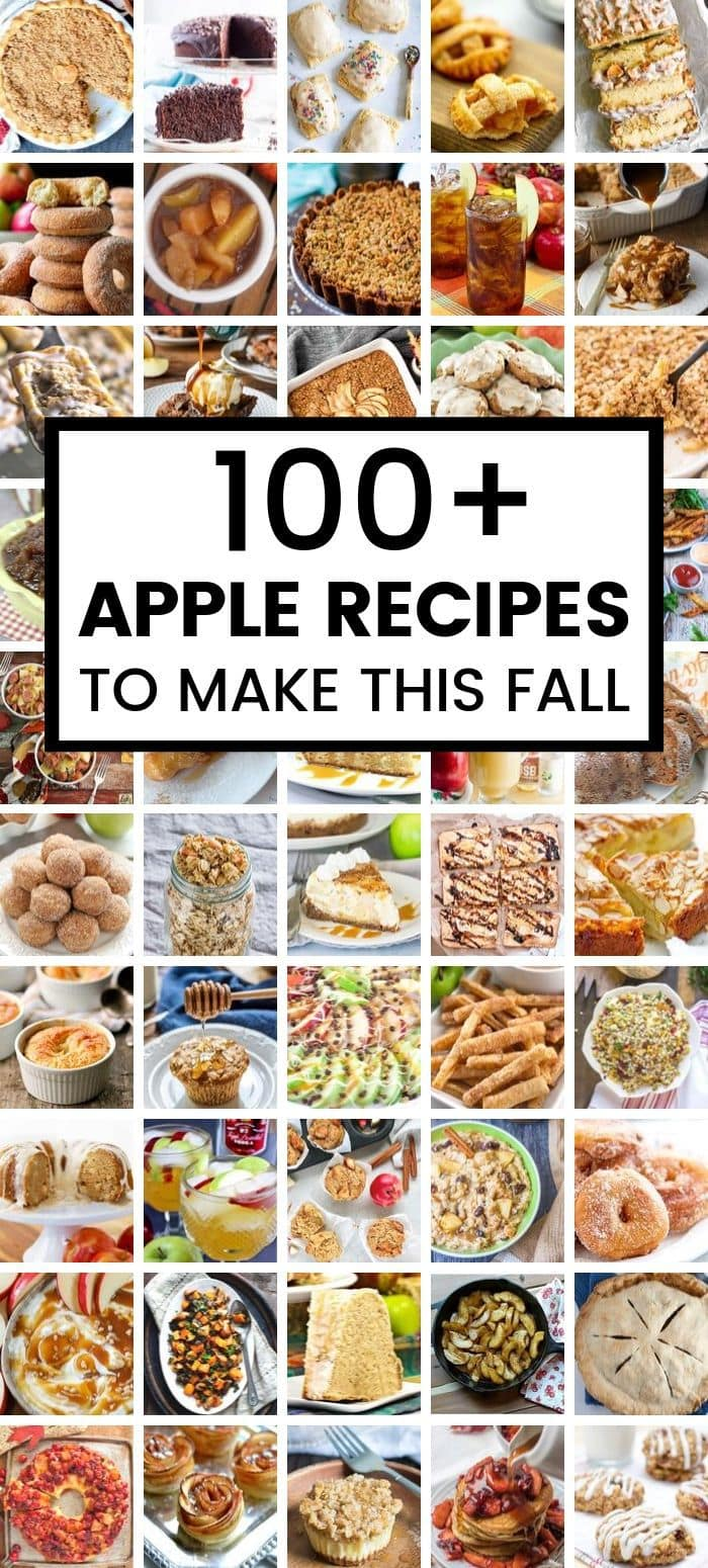100+ Apple Recipes to make this Fall