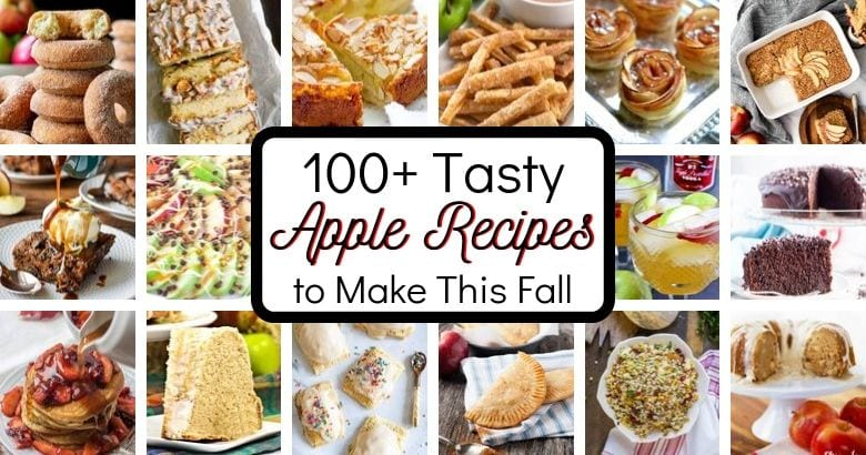 100 Apple Recipes to Make This Fall