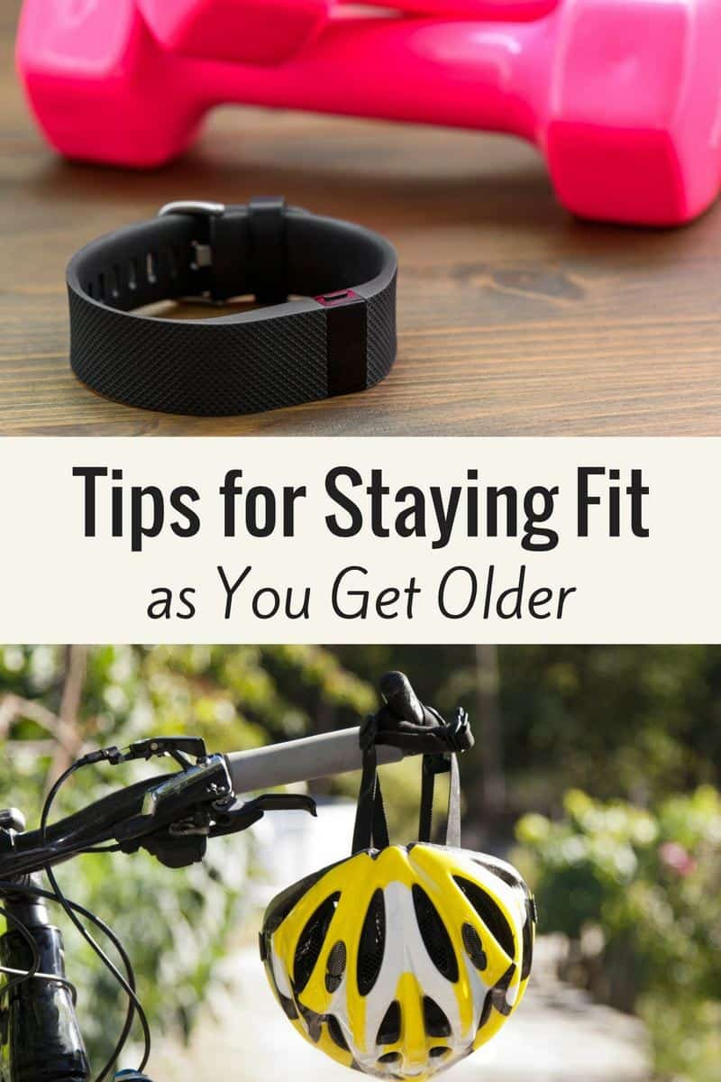 Tips for Staying Fit as You Get Older