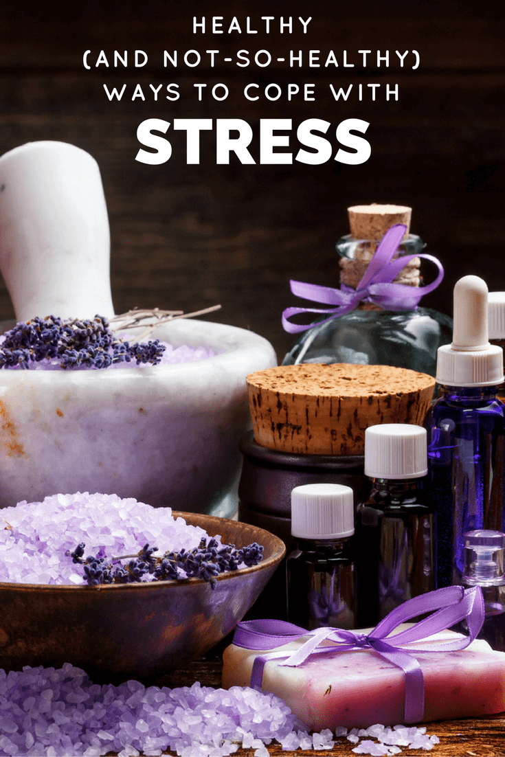 Healthy (and Not-So-Healthy) Ways to Cope with Stress