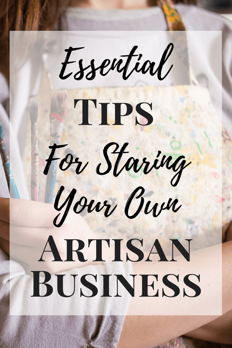 Ready to make money doing what you love? Here are a few essential tips when starting your own artisan business and monetizing your handmade goods.