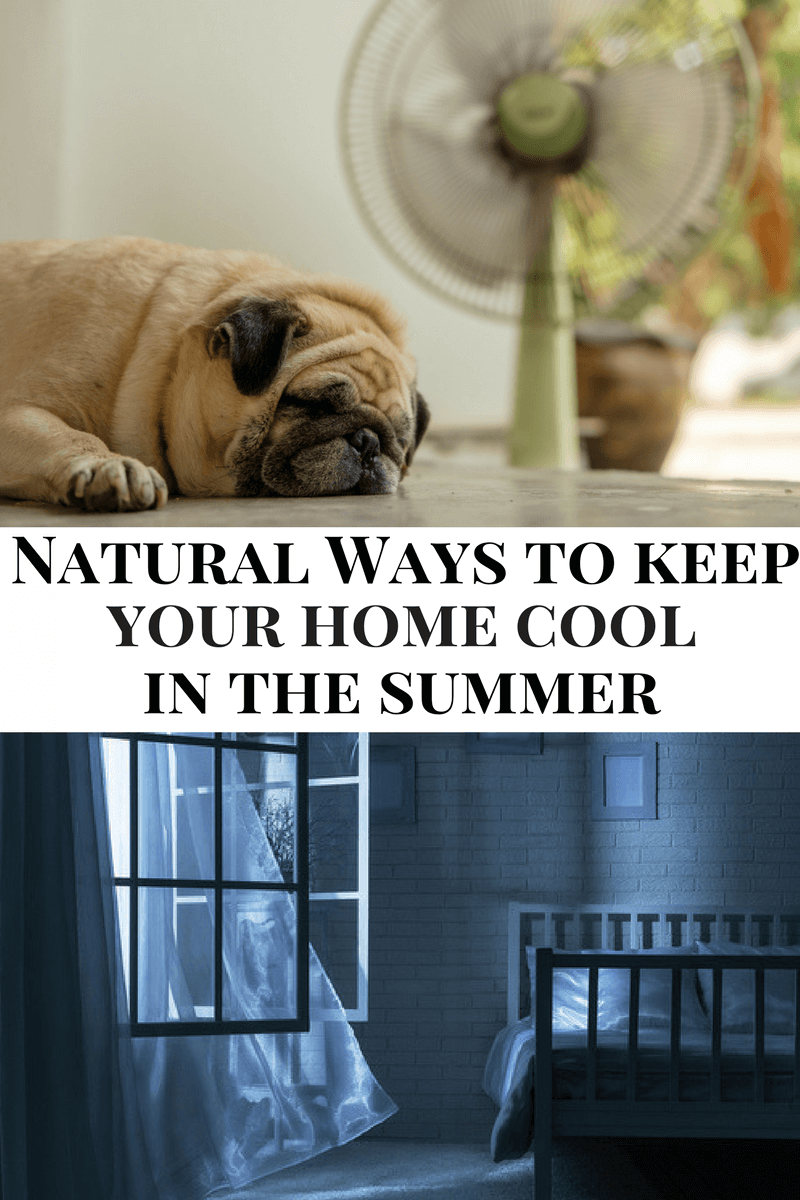 Natural Ways To Keep Your Home Cool In The Summer