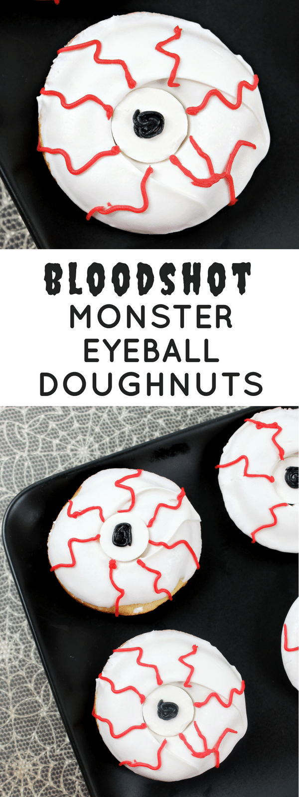 Bloodshot monster eyeball doughnuts make the perfect creepy Halloween dessert! Just mix, bake, and decorate and this spooky treat will be ready in no time!