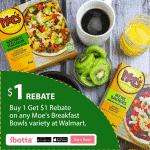$1 Rebate on Moe's Southwest Grill Breakfast Bowls at Walmart