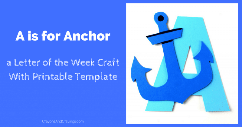 photograph regarding Printable Anchor Template called Letter A Craft With Printable - A is For Anchor