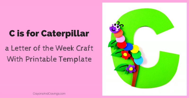 Letter C Craft With Printable  U2013 C Is For Caterpillar