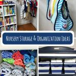 Nursery Storage and Organization Ideas