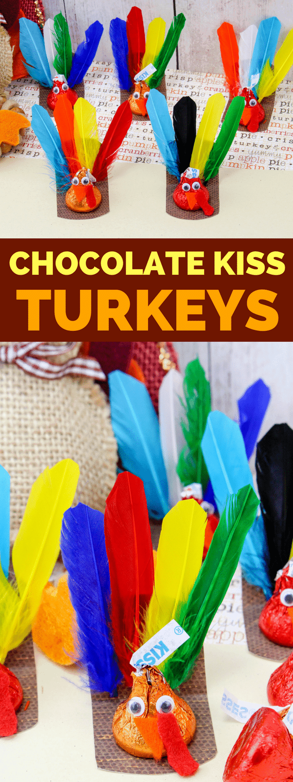 Are you looking for a fun Thanksgiving Craft for your kids? This Chocolate Kiss Turkey Thanksgiving Craft is fun and easy to make. The kids will love them! After all, what is better than a craft that includes candy? #Thanksgiving #ThanksgivingCraft #ThanksgivingTreat #TurkeyCraft