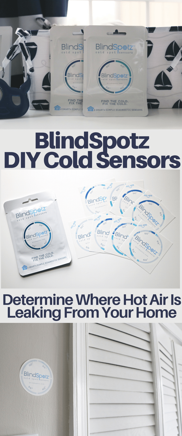 Our baby's nursery is always freezing, while the rest of our home stays warm. We used BlindSpotz DIY cold sensors to test where the hot air was leaking. The process was simple and the results were obvious.