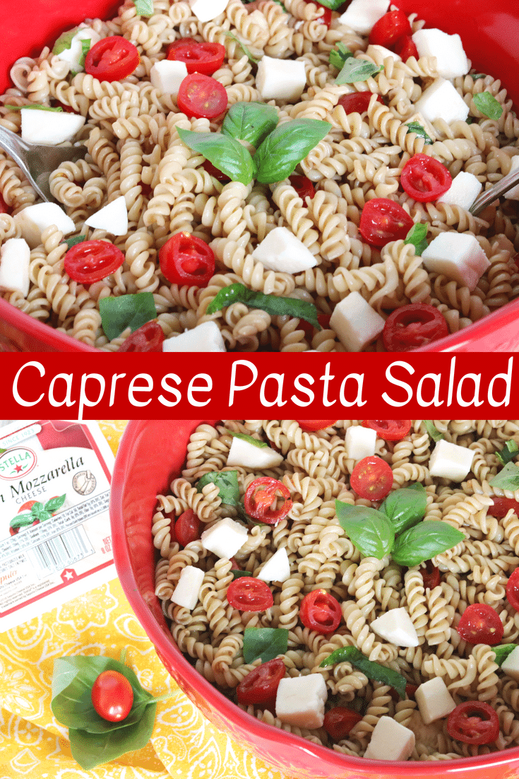 Made with fresh mozzarella, tomatoes, basil, and tossed in a balsamic vinaigrette; Caprese Pasta Salad is the perfect summer side dish for barbecues, potlucks, or picnics.