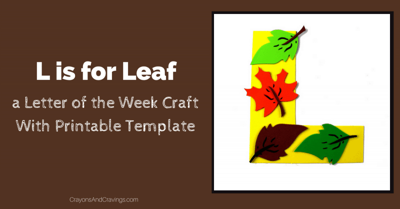 letter l craft with printable l is for leaf letter of the week