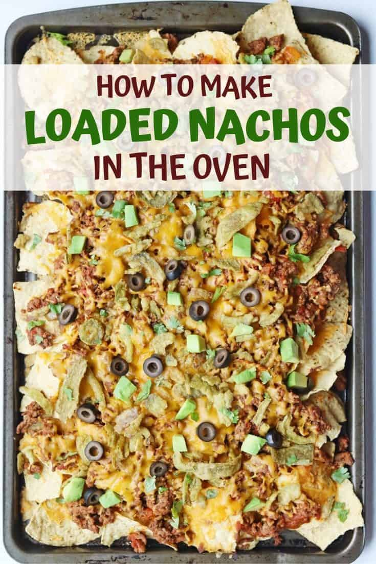 An easy loaded nachos recipe made in the oven and packed with flavor.
