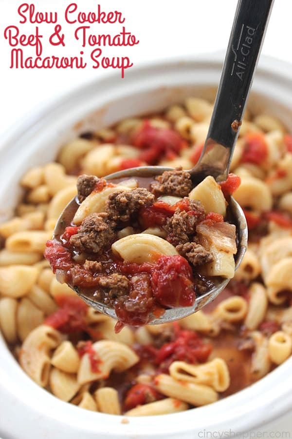 Slow Cooker Beef and Tomato Macaroni Soup fromCincy Shopper