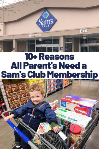 10 reasons all parent's need a Sam's Club Membership