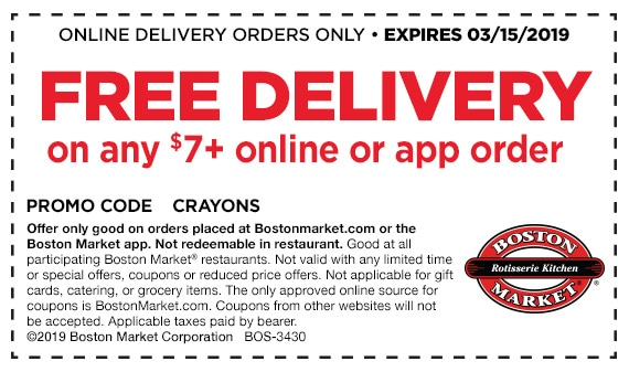 Use code CRAYONS at checkout on bostonmarket.com or the Boston Market app to get free delivery.