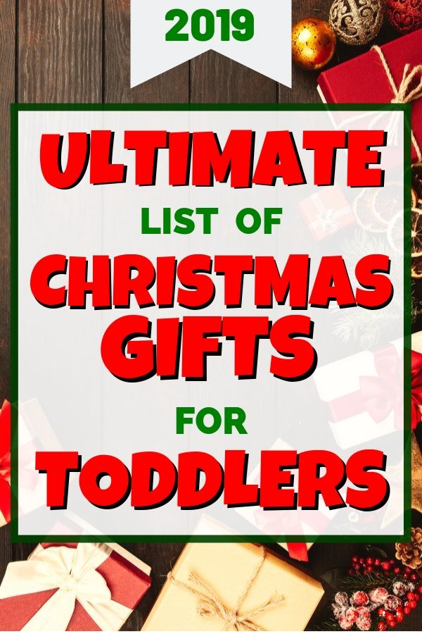 Best Christmas Gifts for Toddlers in 2019