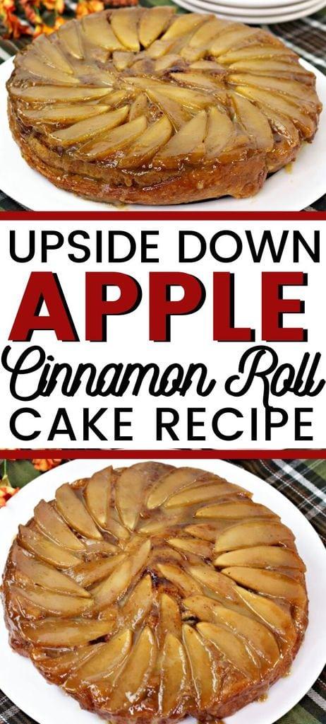 Upside Down Apple Cinnamon Roll Cake Recipe