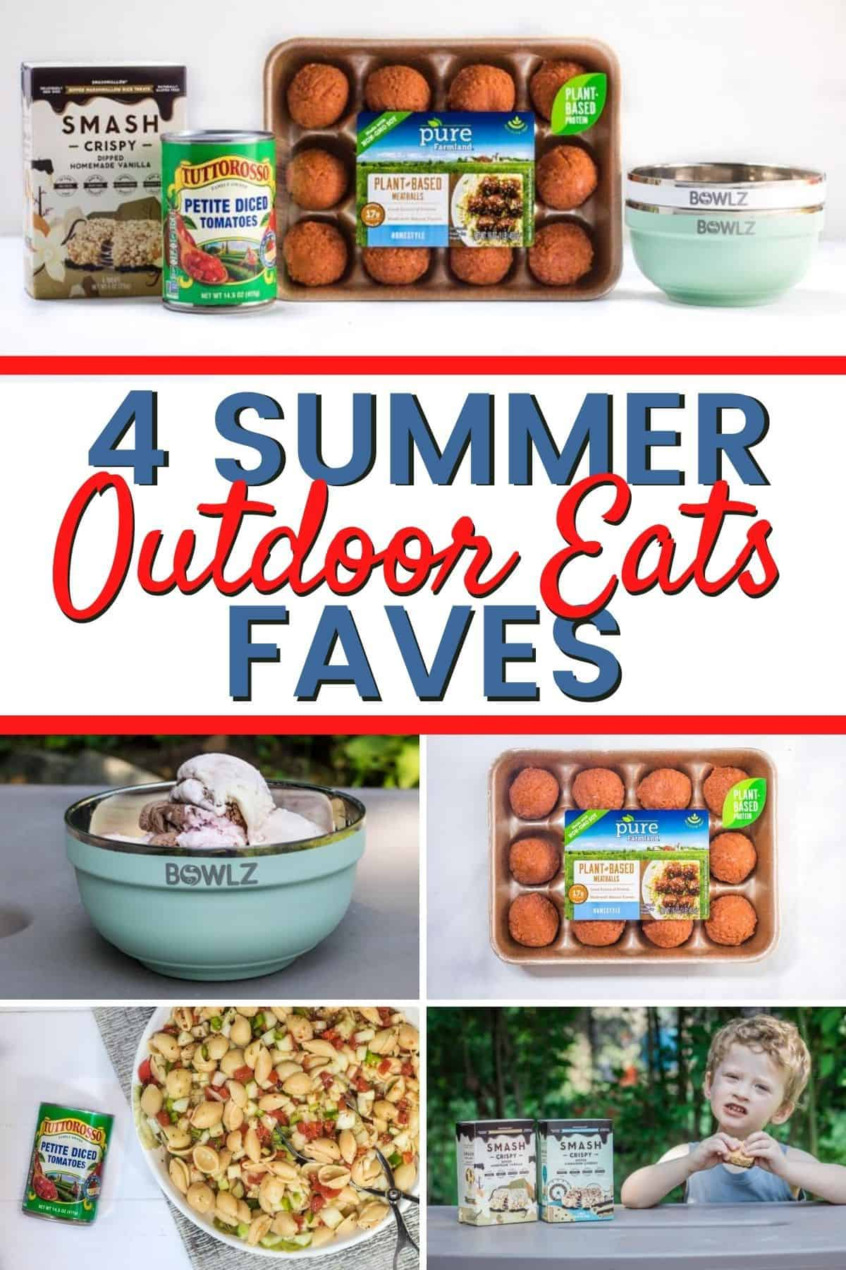 4 Summer Outdoor Eats Faves