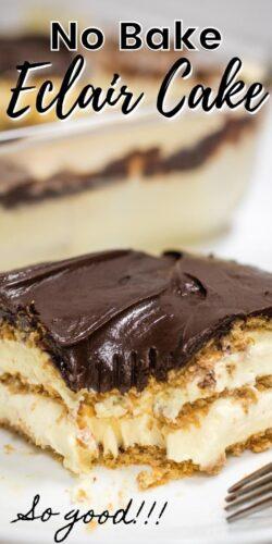 No Bake Eclair Cake - So good!