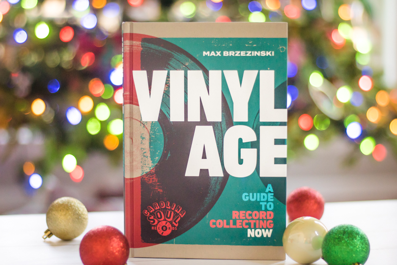 Vinyl Age A Guide to Record Collecting Now by Max Brzezinski and Carolina Soul