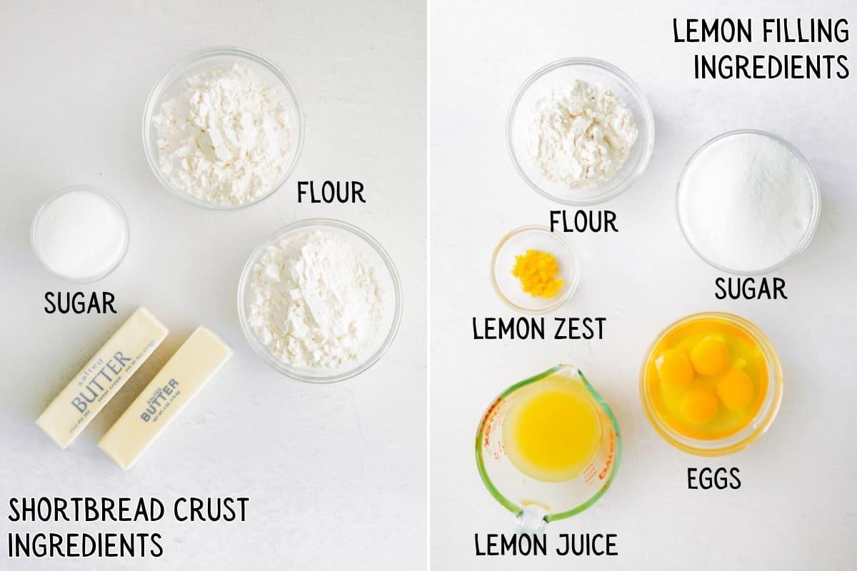 Shortbread Crust Ingredients: sugar, butter, flour. Lemon Filling Ingredients: flour, sugar, eggs, lemon zest and juice.