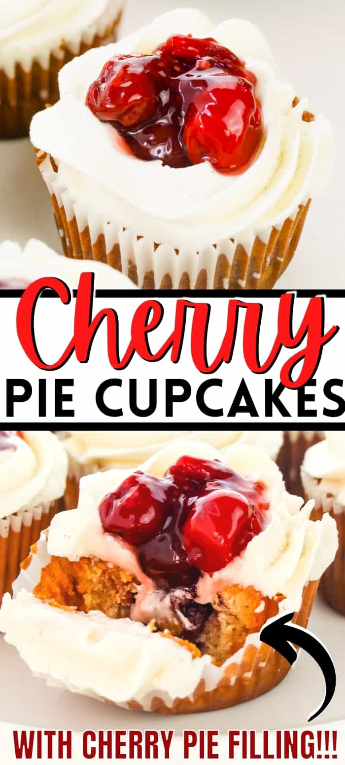 Pinterest image, reads: Cherry Pie Cupcakes with Cherry Pie Filling