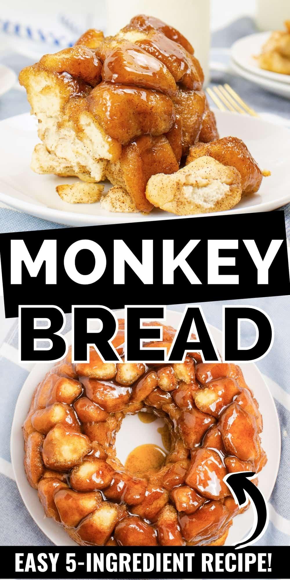 Pinterest Image, reads: Monkey Bread, easy 5 ingredient recipe