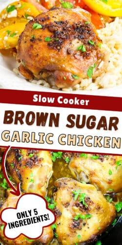 Slow Cooker Brown Sugar Garlic Chicken, Only 5 Ingredients