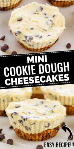 Mini Cookie Dough Cheesecakes