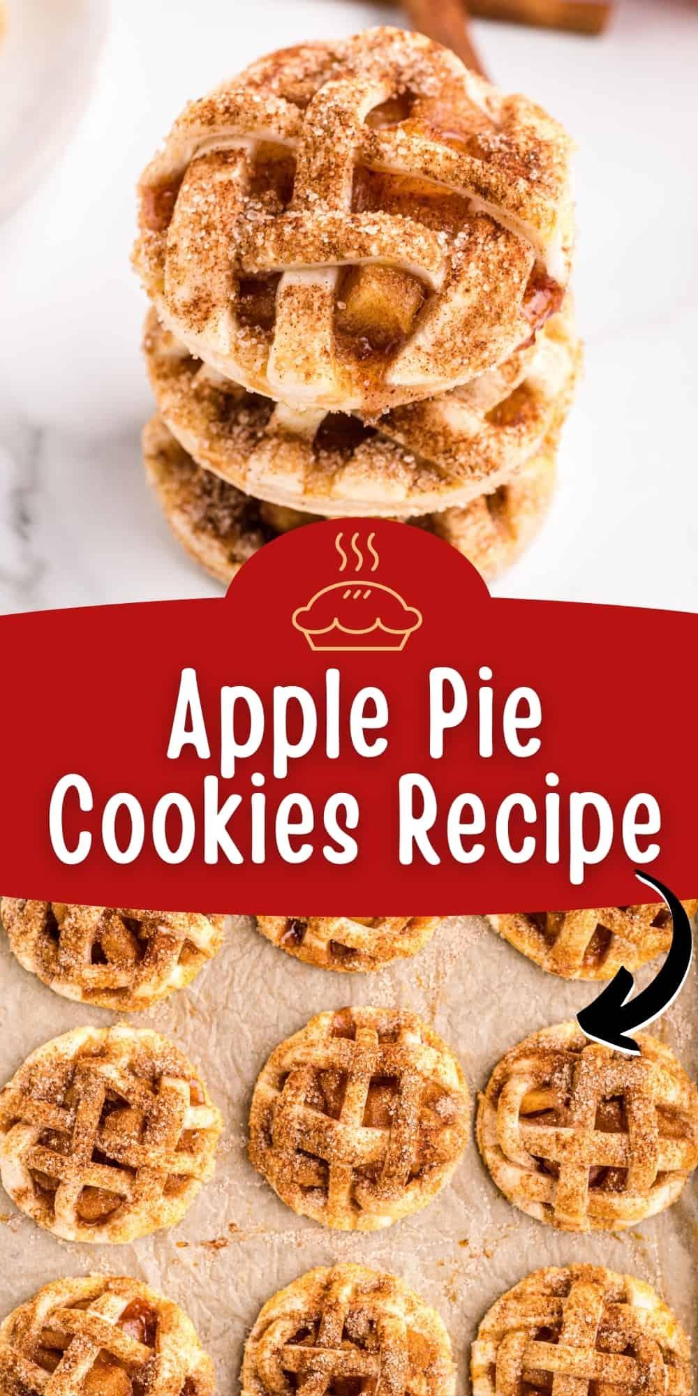 Pinterest image, reads: apple pie cookies recipe