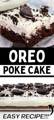 Pinterest collage image, reads: OREO Poke Cake, easy recipe!