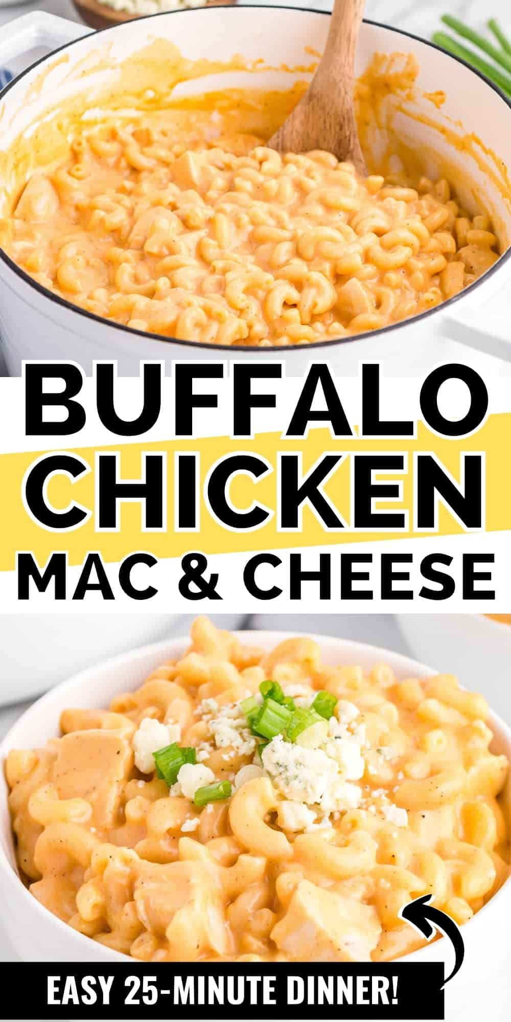 Pinterest image, reads: Buffalo Chicken Mac and Cheese, Easy 25-minute Dinner