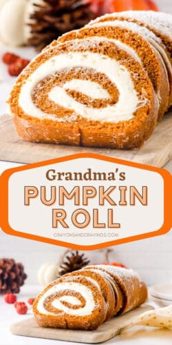 Two image collage image for Pinterest, reads: Grandma's Pumpkin Roll